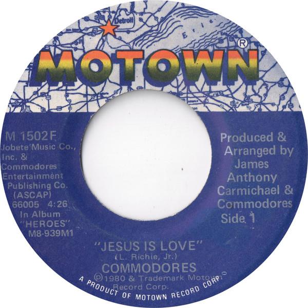 Commodores - Jesus is love