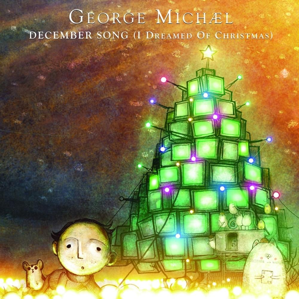 George Michael - December song ~ I dreamed of Christmas