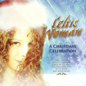 Celtic Woman - O come all ye faithful