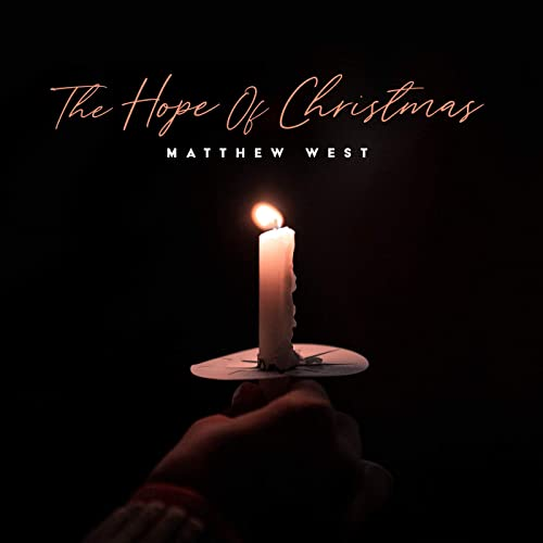 Matthew West - The hope of Christmas
