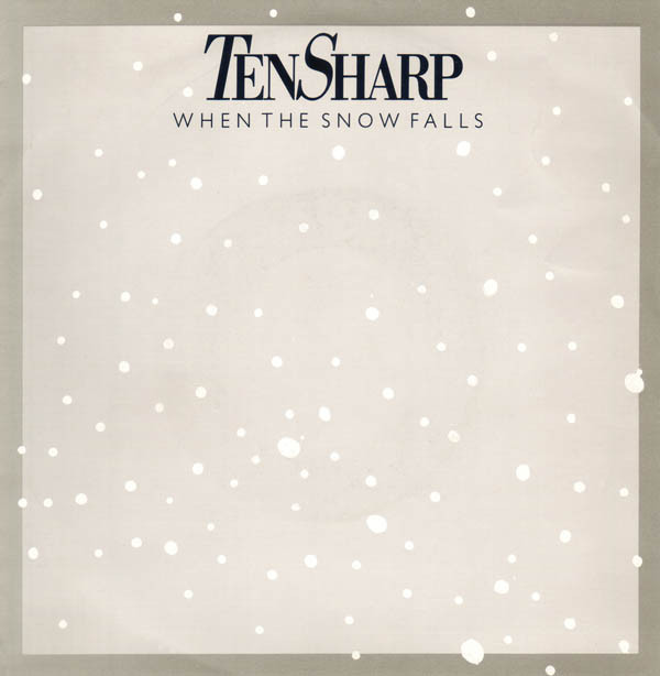 Ten Sharp - When the snow falls