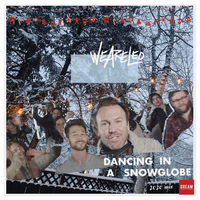 We Are Leo - Dancing in a snow globe