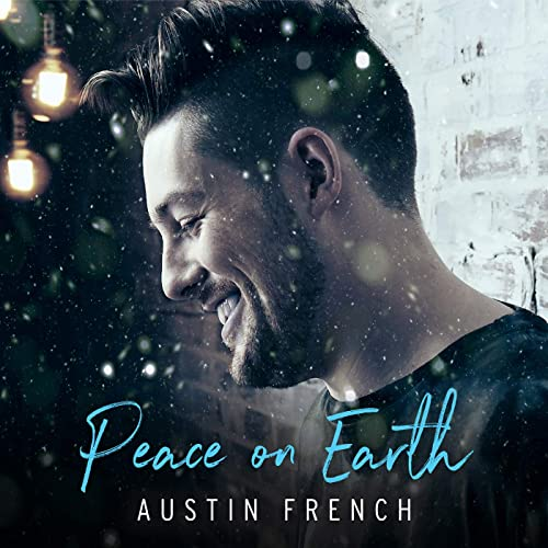 Austin French - Peace on earth