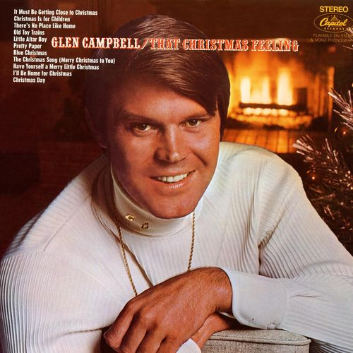 Glen Campbell - It must be getting close to Christmas