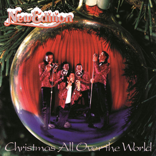 New Edition - All I want for Christmas is my girl