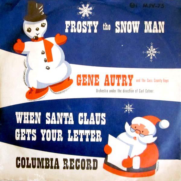 Gene Autry - Frosty the snowman