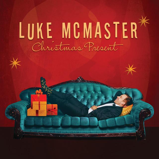 Luke McMaster - Christmas present
