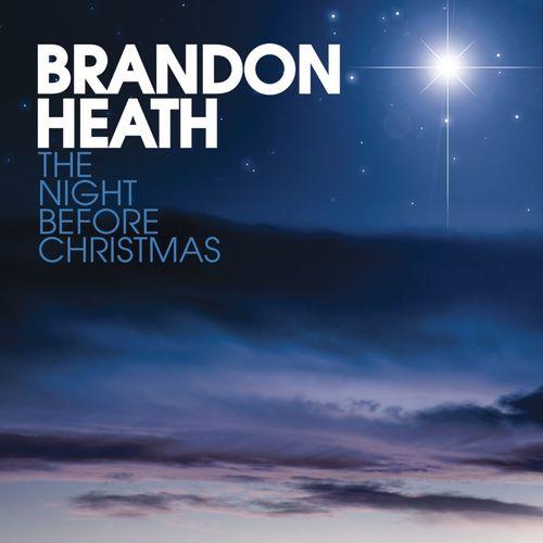 Brandon Heath - The night before Christmas