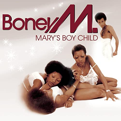 Boney M. - Mary's boy child ~ oh my lord