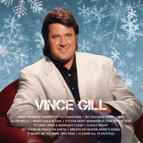Vince Gill - What child is this