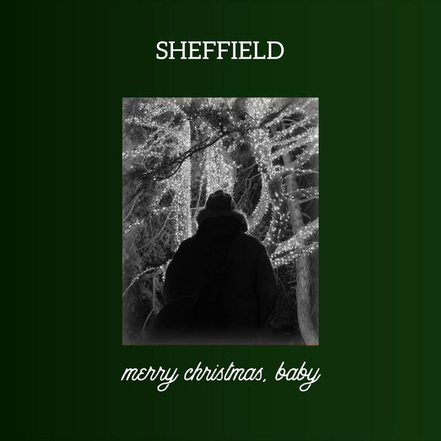 Sheffield - Merry Christmas, baby