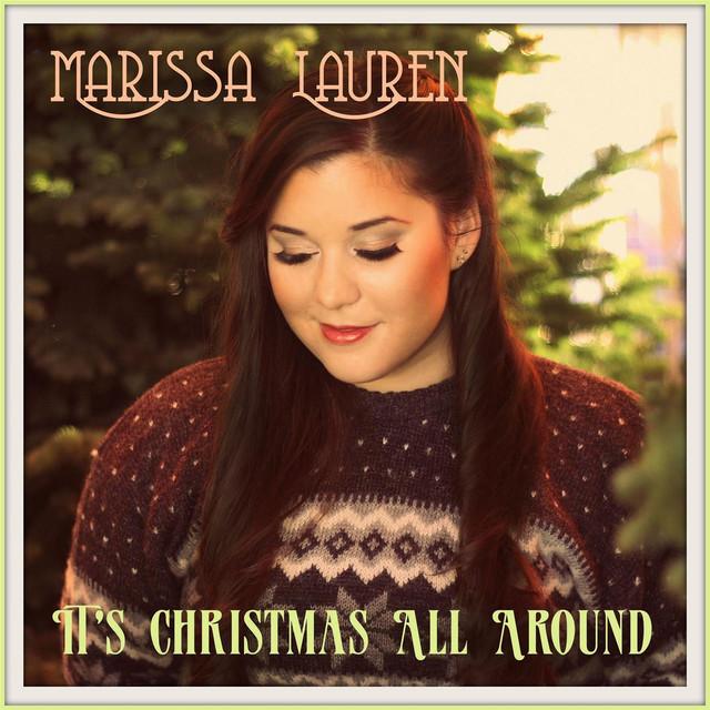 Marissa Lauren - It's Christmas all around