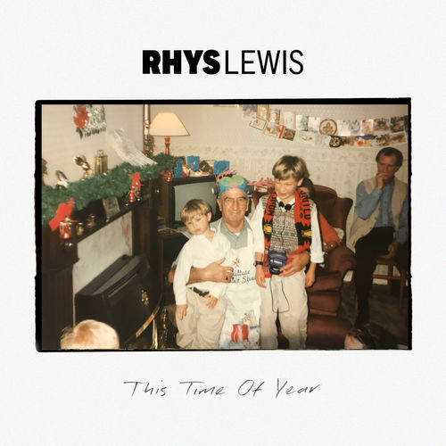 Rhys Lewis - This time of year