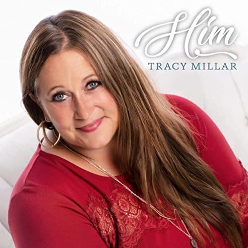 Tracy Millar - Him