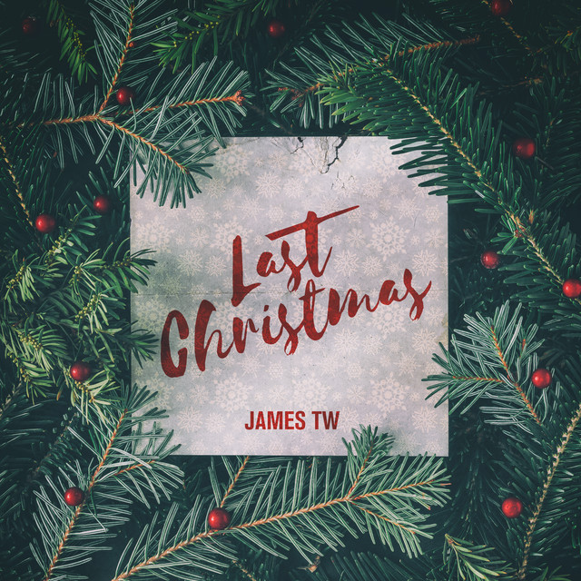 James TW - Last Christmas
