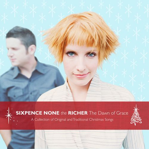 Sixpence None The Richer - Angels we have heard on high