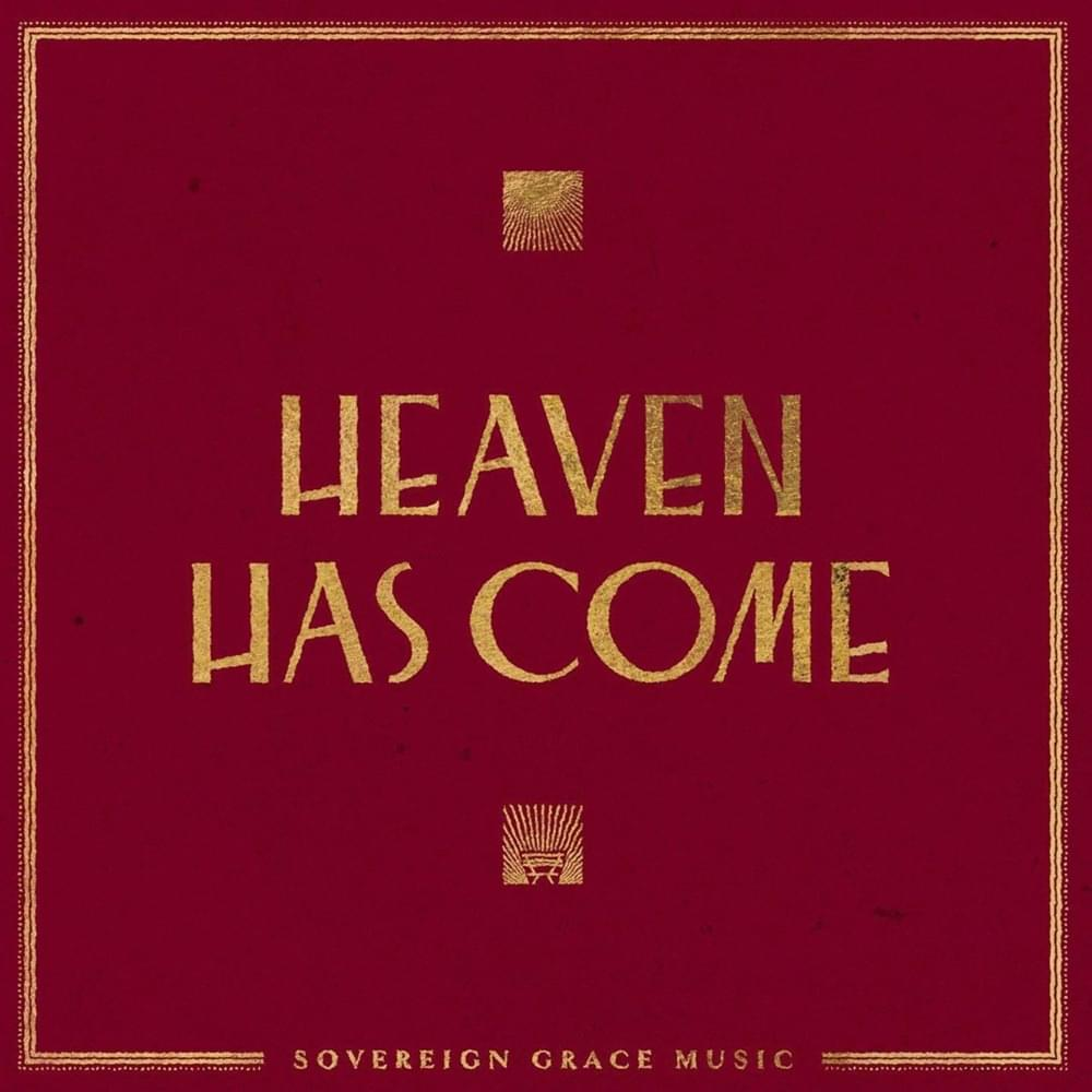 Sovereign Grace Music - Away in a manger ~ all glory to Jesus