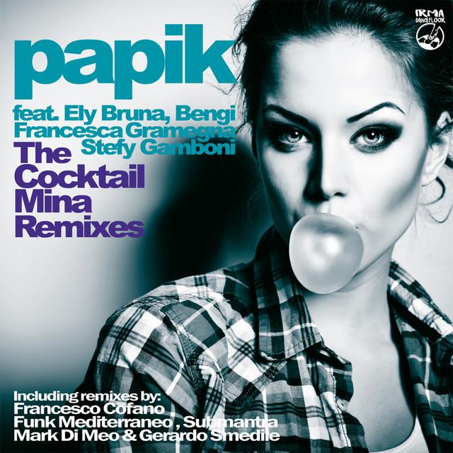 Papik feat. Francesca Gramegna - Grande grande grande