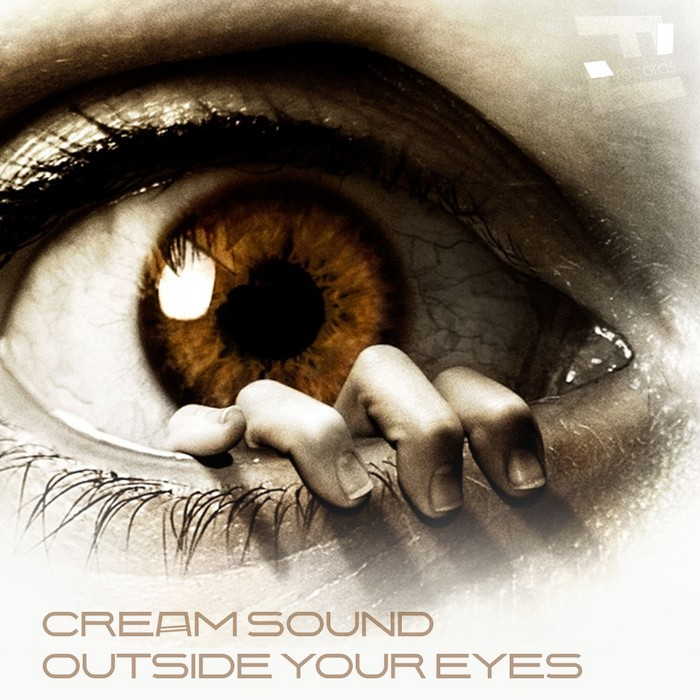 Cream Sound - Outside Your Eyes