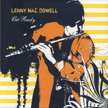 Lenny Mac Dowell - Get Ready