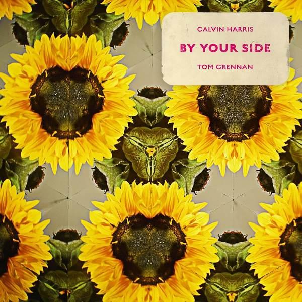 Calvin Harris, Tom Grennan, Tom Grennan - By Your Side (feat. Tom Grennan)