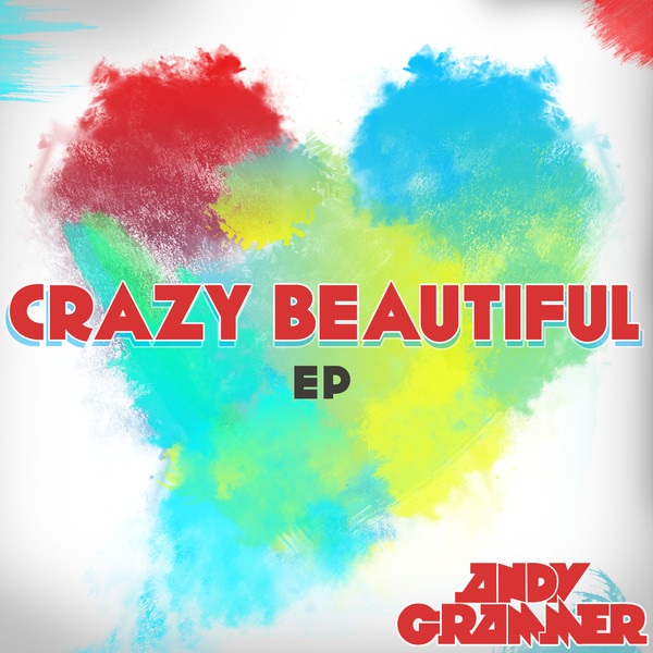 Andy Grammer - Crazy Beautiful