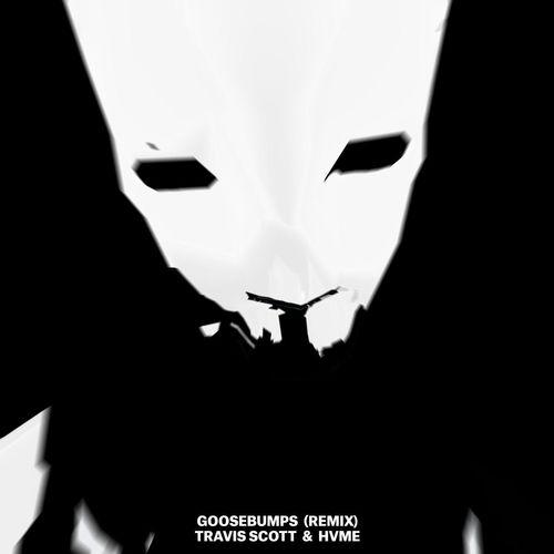 Travis Scott, Hvme - Goosebumps