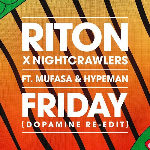 Nightcrawlers, Riton, Mufasa & Hypeman - Friday (Feat. Mufasa & Hypeman)