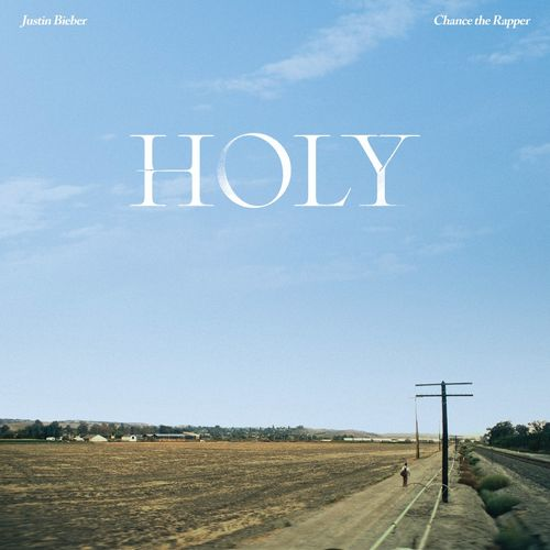 Justin Bieber, Chance The Rapper - Holy