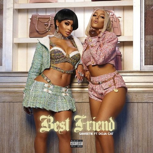 Saweetie, Doja Cat - Best Friend (Feat. Doja Cat)