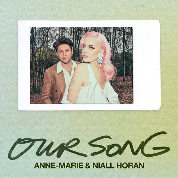 Anne-Marie, Niall Horan - Our Song