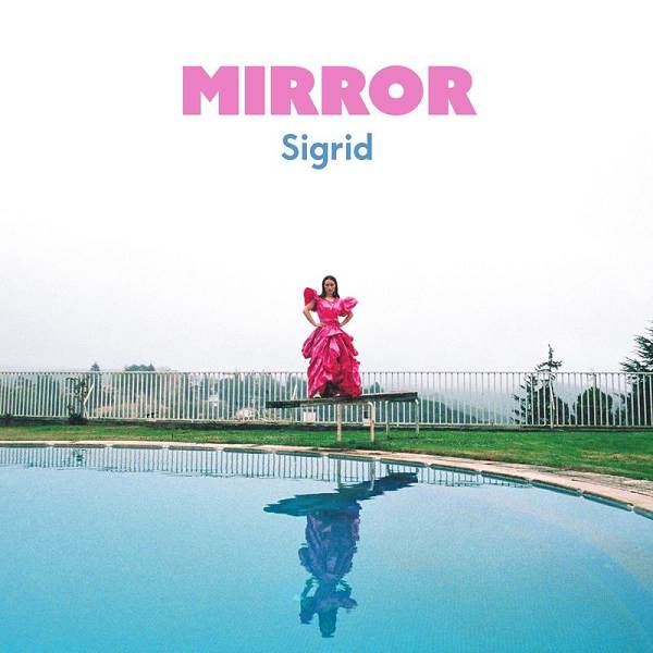 Sigrid - Mirror