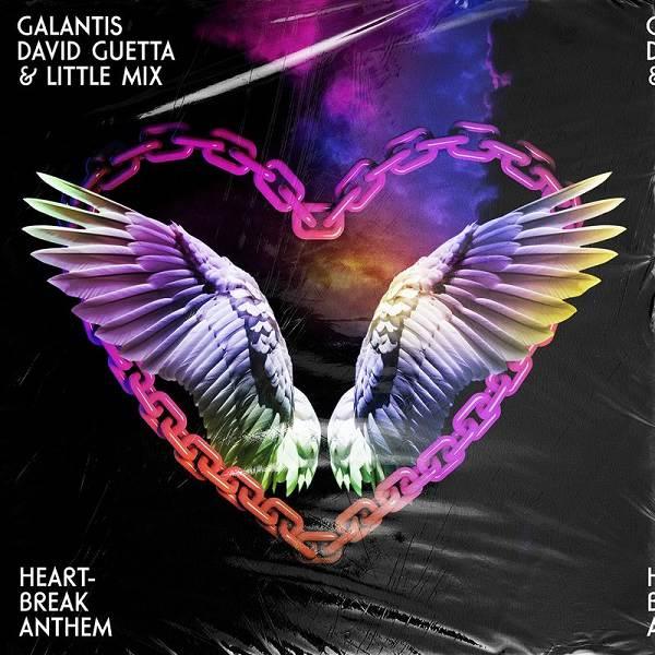 Galantis, David Guetta, Little Mix - Heartbreak Anthem
