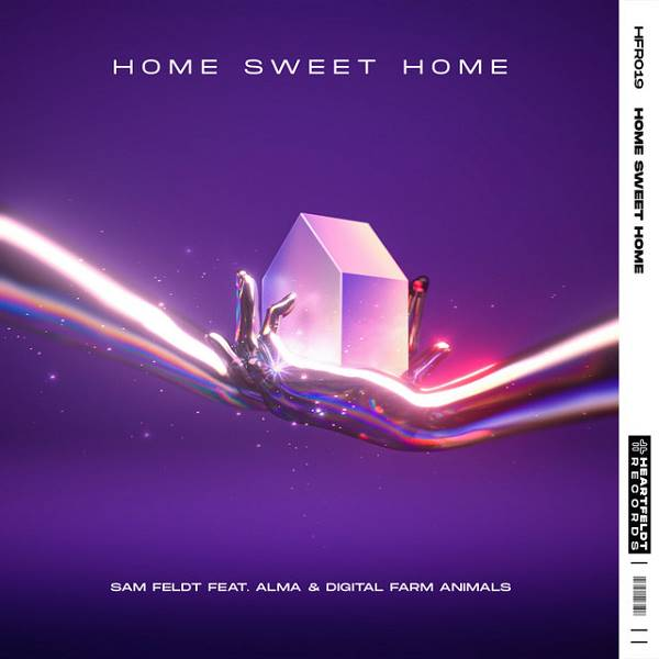 Sam Feldt / Alma / Digital Farm Animals - Home Sweet Home (Feat. Alma & Digital Farm Animals) - Radio Edit