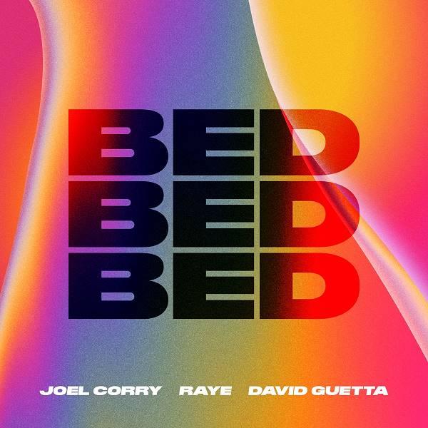 Joel Corry/Raye/David Guetta - Bed