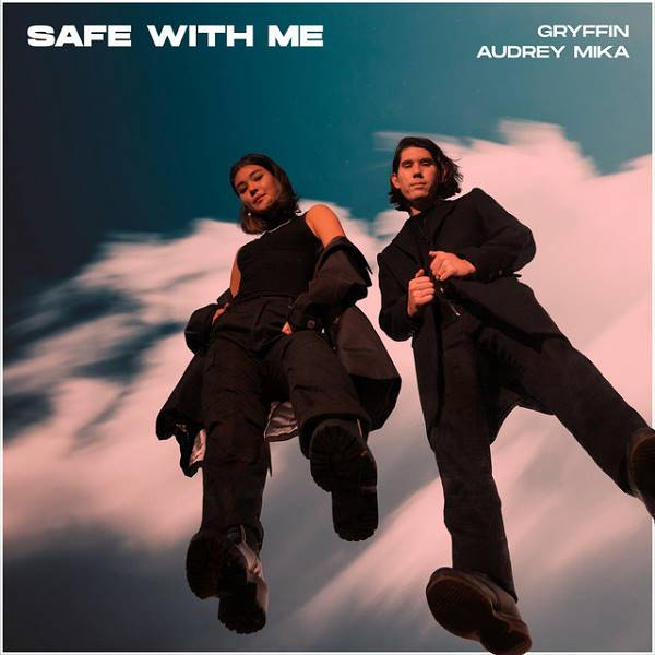 Gryffin / Audrey Mika - Safe With Me (With Audrey Mika)
