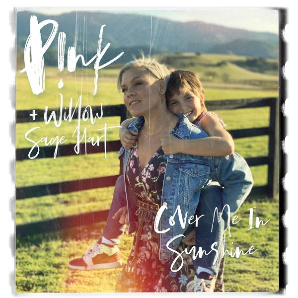 P!Nk/Willow Sage Hart - Cover Me In Sunshine