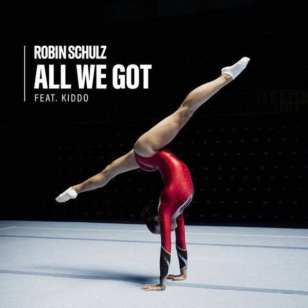 Robin Schulz / Kiddo - All We Got (Feat. Kiddo)