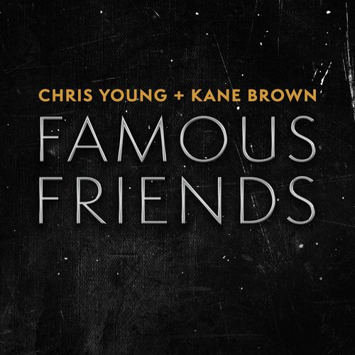 Chris Young, Kane Brown - Famous Friends