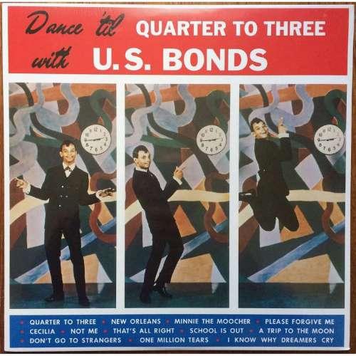 Gary U.S. Bonds - Quarter to three