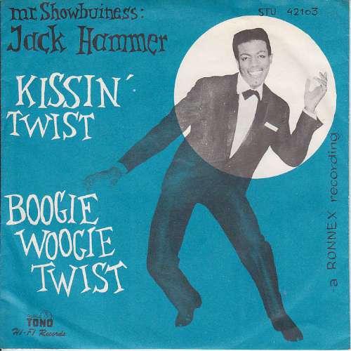 Jack Hammer - Kissin' twist
