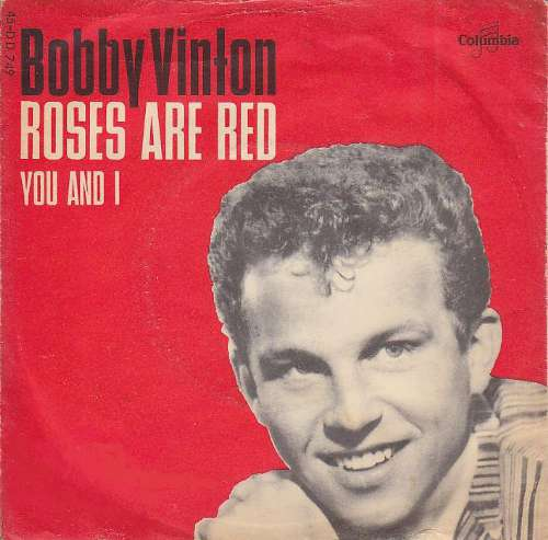 Bobby Vinton - Roses are red ~ my love
