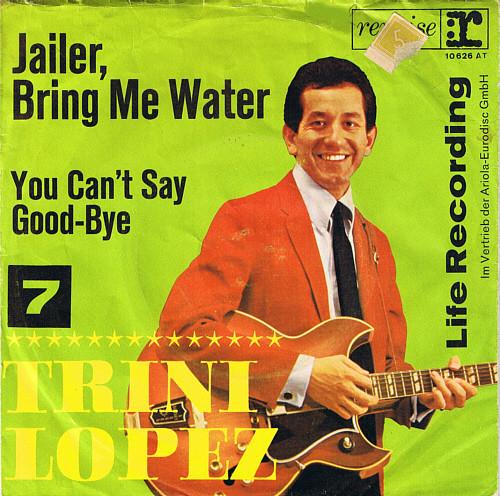 Trini Lopez - Jailer, bring me water