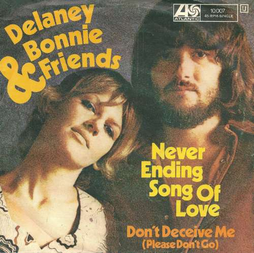 Delaney, Bonnie And Friends - Never ending song of love