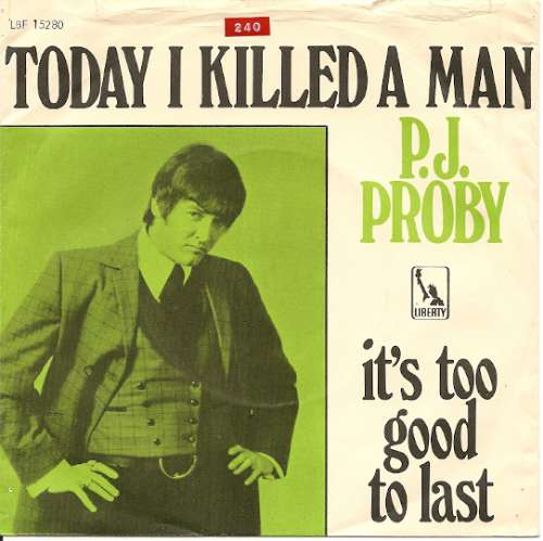 P.J. Proby - Today I Killed a Man