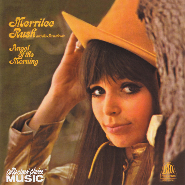 Merrilee Rush & The Turnabouts - Angel of the morning