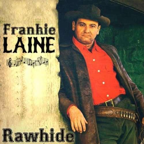 Frankie Laine - Rawhide