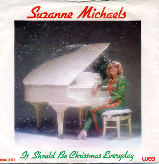 Suzanne Michaels - It should be Christmas everyday