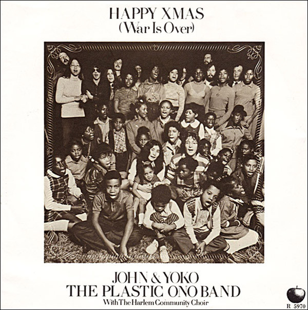 John Lennon & Yoko Ono - Happy Xmas ~ war is over
