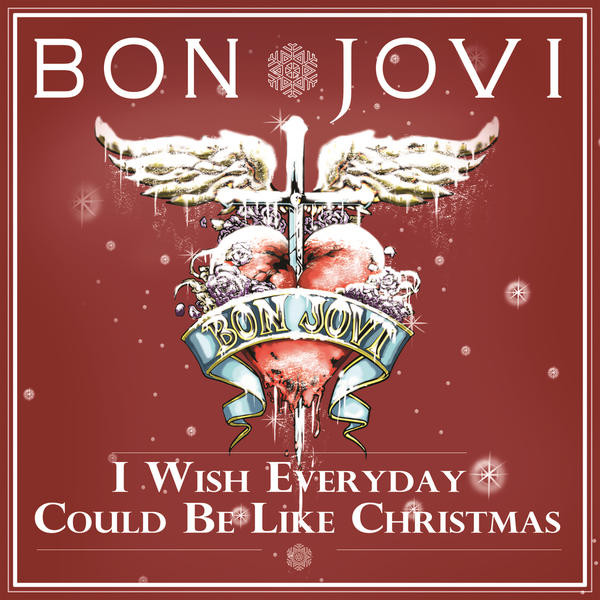 Bon Jovi - I wish every day could be like Christmas
